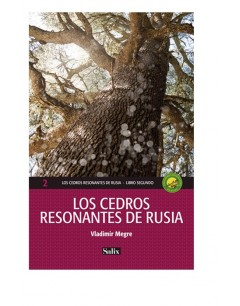Los Cedros Resonantes de Rusia vol. 2